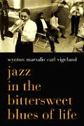 Jazz In The Bittersweet Blues Of Life