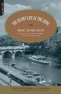 Secret Life Of The Seine