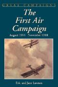 First Air Campaign August 1914 November 1918