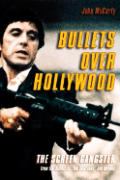 "Bullets Over Hollywood: The American Gangster Picture from the Silents to ""The Sopranos"""