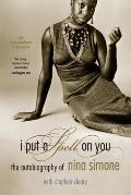 I Put a Spell on You: The Autobiography of Nina Simone Cover