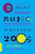 Da Capo Best Music Writing 2005