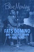 Blue Monday Fats Domino & The Lost Daw
