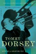 Tommy Dorsey Livin In A Great Big Way