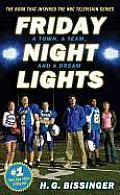 Friday Night Lights A Town a Team & a Dream