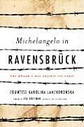Michelangelo in Ravensbruck: One Woman's War Against the Nazis Cover