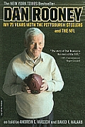 Dan Rooney: My 75 Years with the Pittsburgh Steelers and the NFL Cover