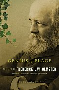 Genius of Place: The Life of Frederick Law Olmsted (Merloyd Lawrence Book) Cover