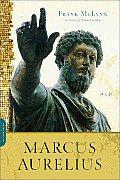 Marcus Aurelius: A Life