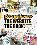 Collegehumor The Best of Collegehumors First Ten Years