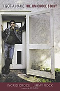 I Got a Name: The Jim Croce Story