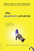 Quantum Universe & Why Anything That Can Happen Does