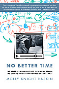 No Better Time The Brief Remarkable Life of Danny Lewin the Genius Who Transformed the Internet