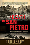 Death in San Pietro The Untold Story of Ernie Pyle John Huston & the Fight for Purple Heart Valley