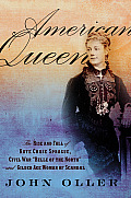 American Queen: The Rise and Fall of Kate Chase Sprague, Civil War