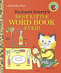 Richard Scarrys Best Little Word Book Ever