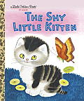 The Shy Little Kitten (Little Golden Book) Cover