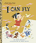 I Can Fly (Little Golden Books) Cover