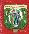The Twelve Days of Christmas (Little Golden Book)
