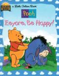 Pooh Eeyore Be Happy