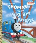 Thomas and the Big, Big Bridge (Thomas & Friends) Cover