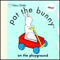Pat The Bunny On The Playground