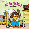 All by Myself (Little Critter Book)