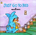 Just Go to Bed (Mercer Mayer's Little Critter) Cover