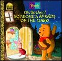 Oh Bother Someones Afraid Of The Dark
