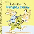 Richard Scarrys Naughty Bunny