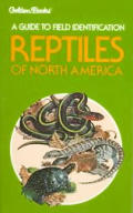 Reptiles Of North America Golden Guide