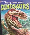 Big Golden Book Of Dinosaurs