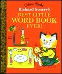 Richard Scarrys Best Little Word Book Ever