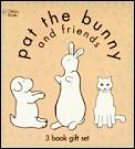 Pat The Bunny & Friends 3 Book Gift