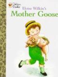Eloise Wilkins Mother Goose