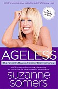 Ageless: The Naked Truth about Bioidentical Hormones Cover