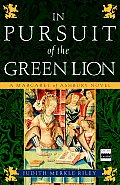In Pursuit of the Green Lion A Margaret of Ashbury Novel