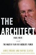 Architect Karl Rove & The Politics Of P