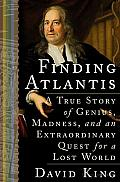Finding Atlantis: A True Story of Genius, Madness and an Extraordinary Quest for a Lost World Cover