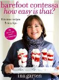 Barefoot Contessa How Easy Is That Fabulous Recipes & Easy Tips