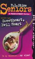 Sweetheart, Evil Heart