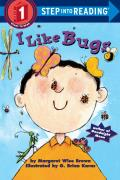 I Like Bugs (Step Into Reading: A Step 1 Book) Cover