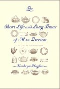 Short Life & Long Times Of Mrs Beeton