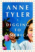 Digging to America: A Novel Cover