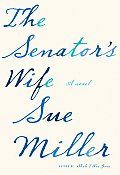 The Senator's Wife: A Novel