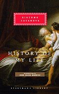 History of My Life (Everyman's Library Classics & Contemporary Classics)