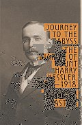 Journey to the Abyss The Diaries of Count Harry Kessler 1880 1918