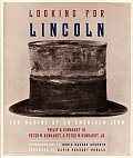 Looking for Lincoln The Making of an American Icon