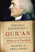 Thomas Jeffersons Quran Islam & the Founders