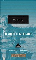 The Stories of Ray Bradbury (Everyman's Library Classics &amp; Contemporary Classics) Cover